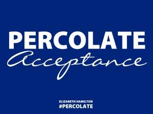 Percolate-Acceptance-image