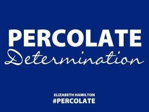 Percolate-Determination